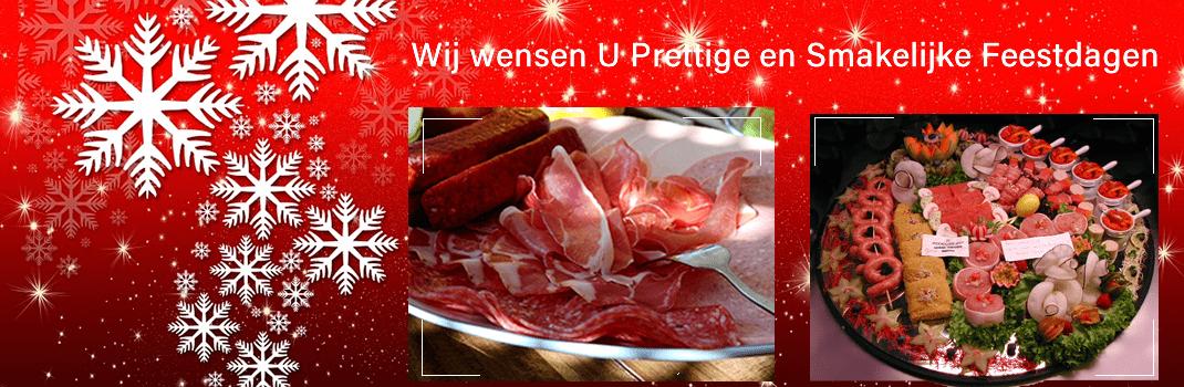 Wij wensen u een Prettige en smakelijke feestdagen toe